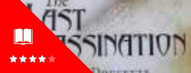 The Last Assassination